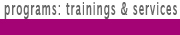 programs: trainings & services button